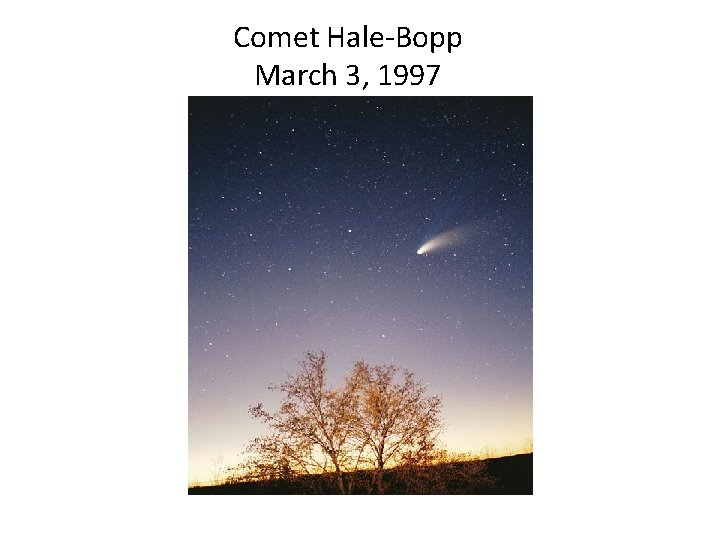 Comet Hale-Bopp March 3, 1997