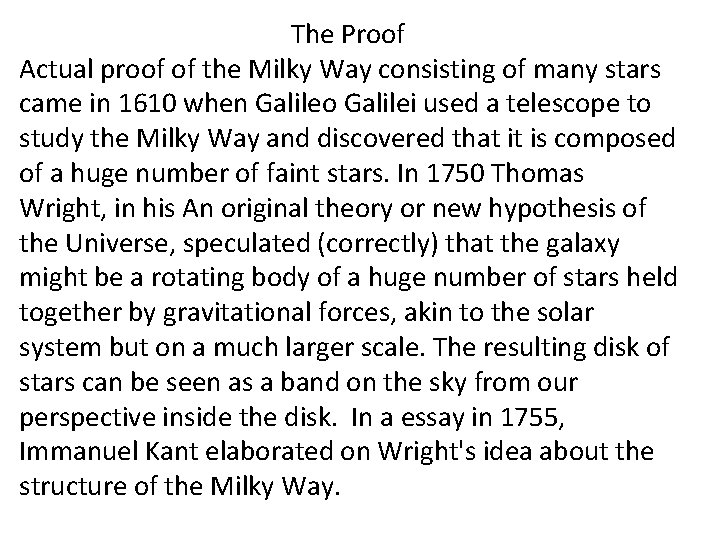 The Proof Actual proof of the Milky Way consisting of many stars came in