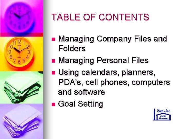 TABLE OF CONTENTS Managing Company Files and Folders n Managing Personal Files n Using