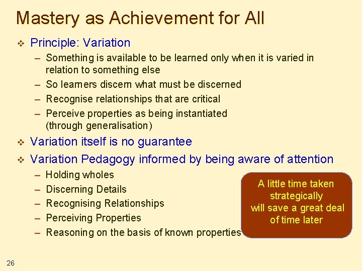 Mastery as Achievement for All v Principle: Variation – Something is available to be