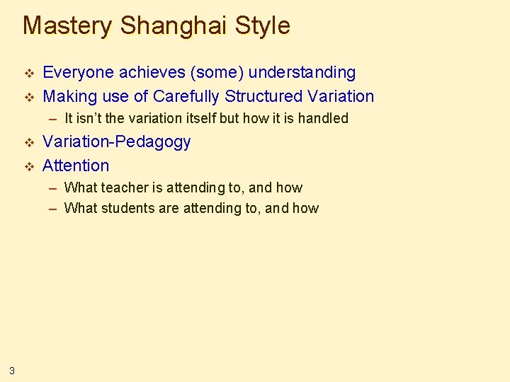 Mastery Shanghai Style v v Everyone achieves (some) understanding Making use of Carefully Structured