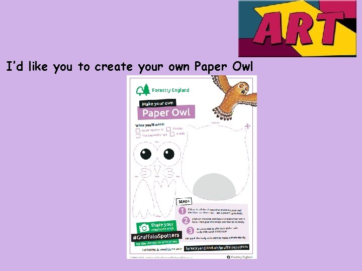 I'd like you to create your own Paper Owl