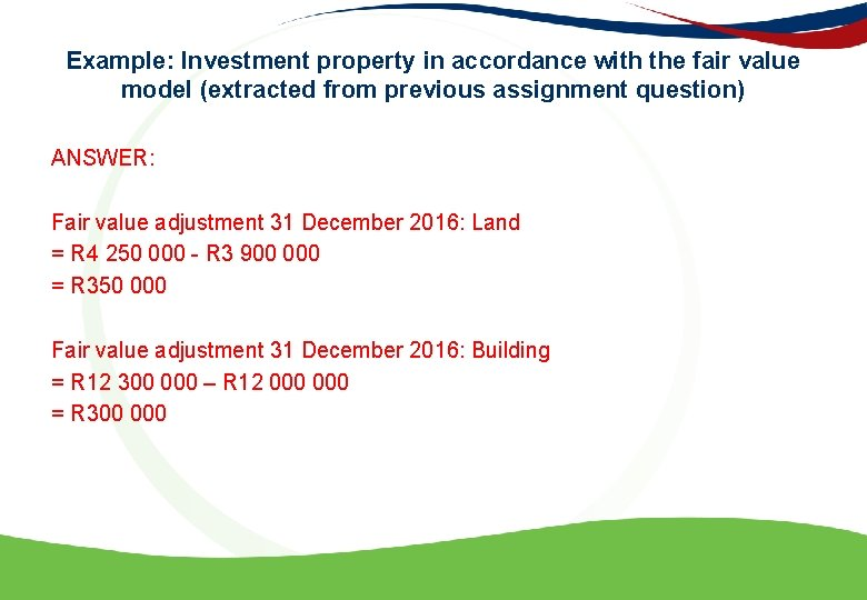 Example: Investment property in accordance with the fair value model (extracted from previous assignment