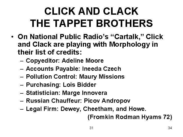 """CLICK AND CLACK THE TAPPET BROTHERS • On National Public Radio's """"Cartalk, """" Click"""