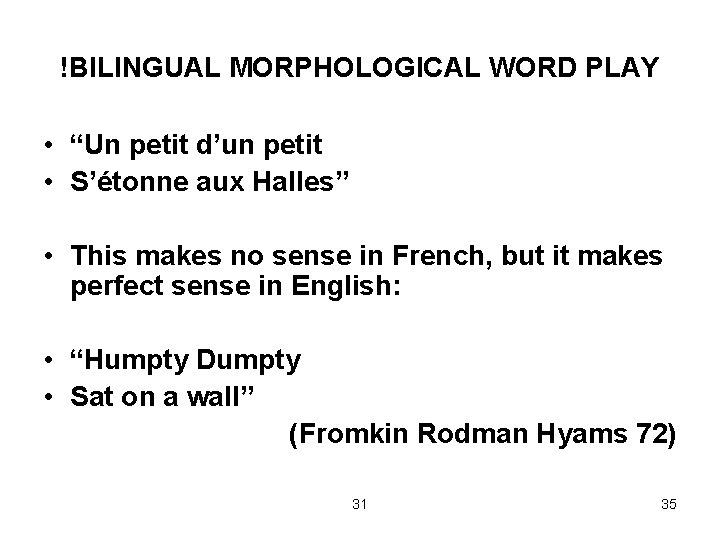 """!BILINGUAL MORPHOLOGICAL WORD PLAY • """"Un petit d'un petit • S'étonne aux Halles"""" •"""
