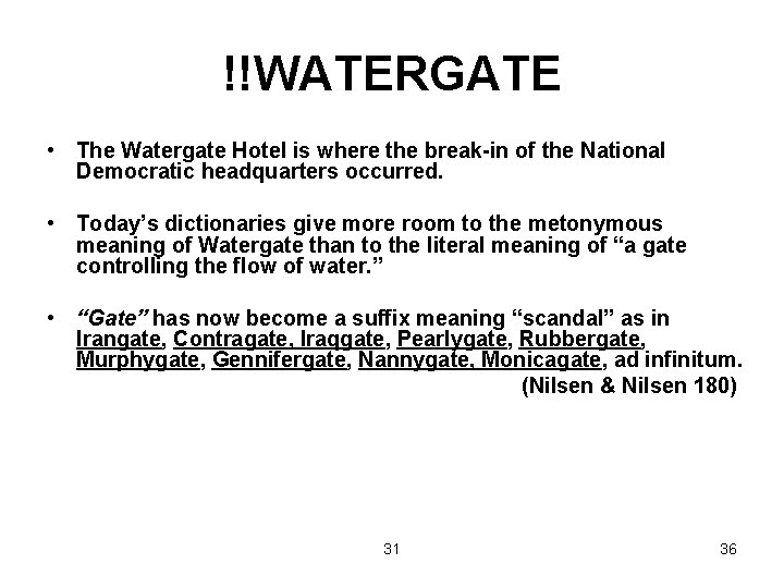 !!WATERGATE • The Watergate Hotel is where the break-in of the National Democratic headquarters