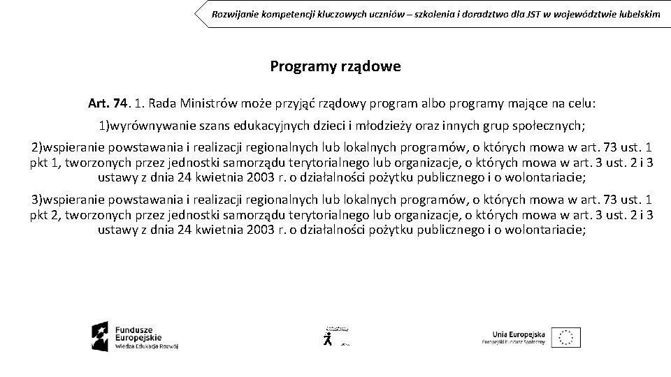 Rozwijanie kompetencji kluczowych uczniów – szkolenia i doradztwo dla JST w województwie lubelskim Programy