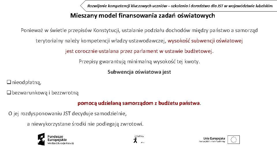 Rozwijanie kompetencji kluczowych uczniów – szkolenia i doradztwo dla JST w województwie lubelskim Mieszany