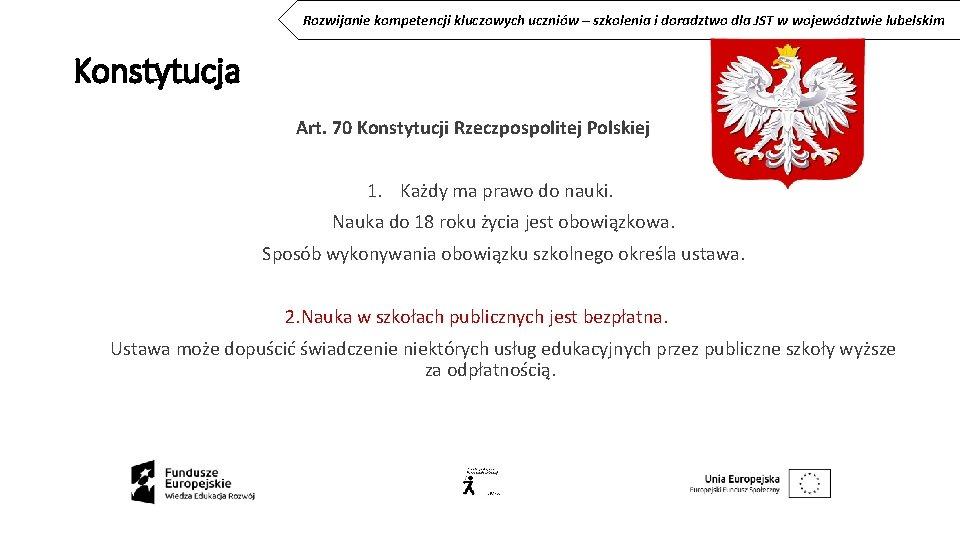 Rozwijanie kompetencji kluczowych uczniów – szkolenia i doradztwo dla JST w województwie lubelskim Konstytucja
