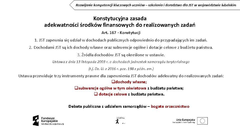 Rozwijanie kompetencji kluczowych uczniów – szkolenia i doradztwo dla JST w województwie lubelskim Konstytucyjna