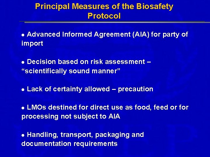 Principal Measures of the Biosafety Protocol Advanced Informed Agreement (AIA) for party of import