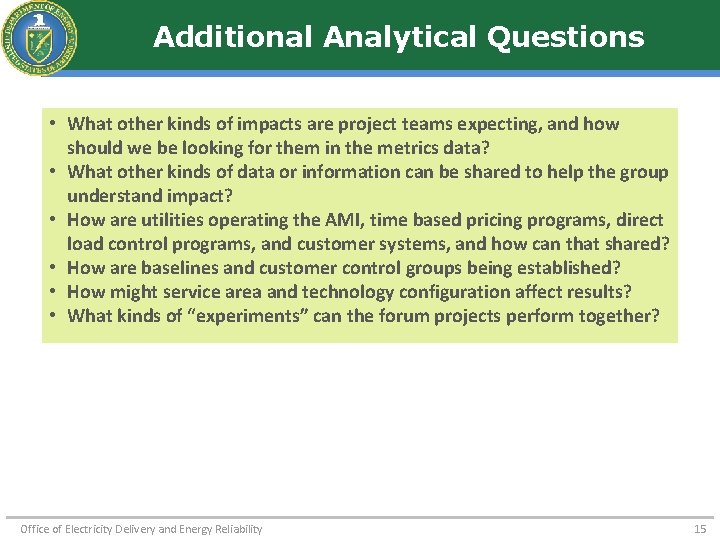 Additional Analytical Questions • What other kinds of impacts are project teams expecting, and