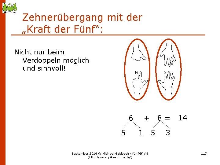 """Zehnerübergang mit der """"Kraft der Fünf"""": Nicht nur beim Verdoppeln möglich und sinnvoll! 6"""