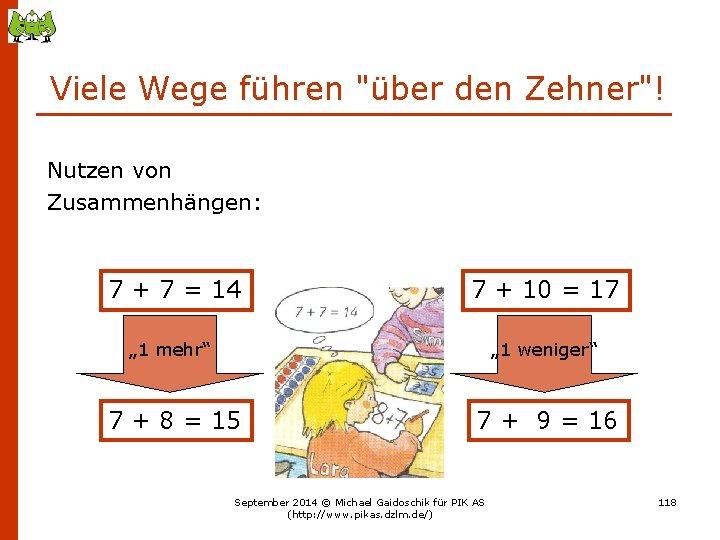 """Viele Wege führen """"über den Zehner""""! Nutzen von Zusammenhängen: 7 + 7 = 14"""
