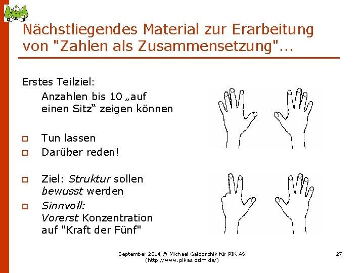 """Nächstliegendes Material zur Erarbeitung von """"Zahlen als Zusammensetzung"""". . . Erstes Teilziel: Anzahlen bis"""