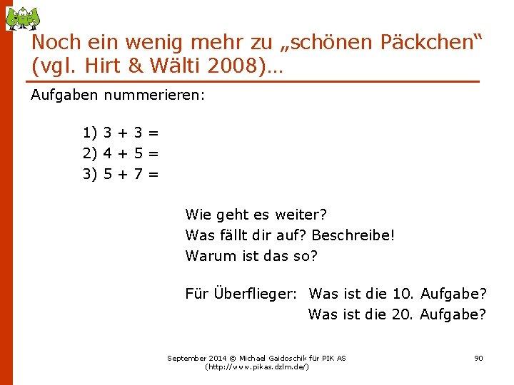 """Noch ein wenig mehr zu """"schönen Päckchen"""" (vgl. Hirt & Wälti 2008)… Aufgaben nummerieren:"""