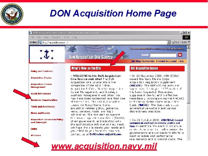 DON Acquisition Home Page www. acquisition. navy. mil
