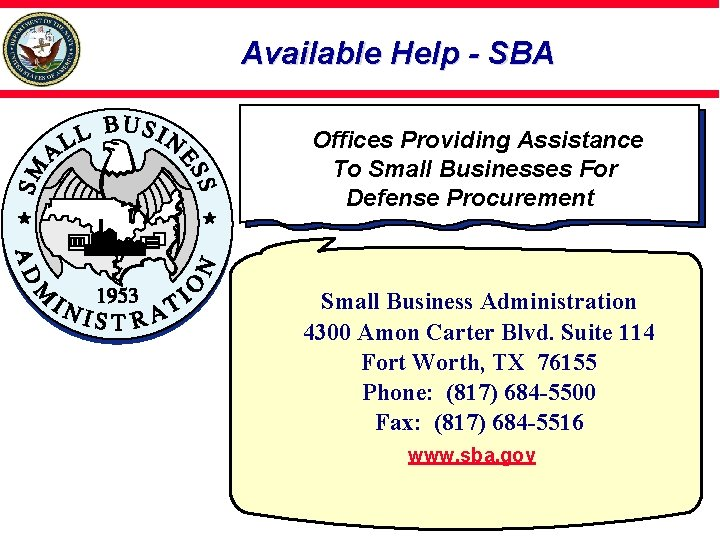 Available Help - SBA Offices Providing Assistance To Small Businesses For Defense Procurement Small