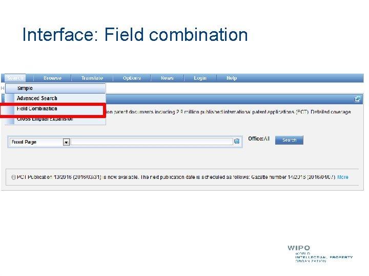 Interface: Field combination