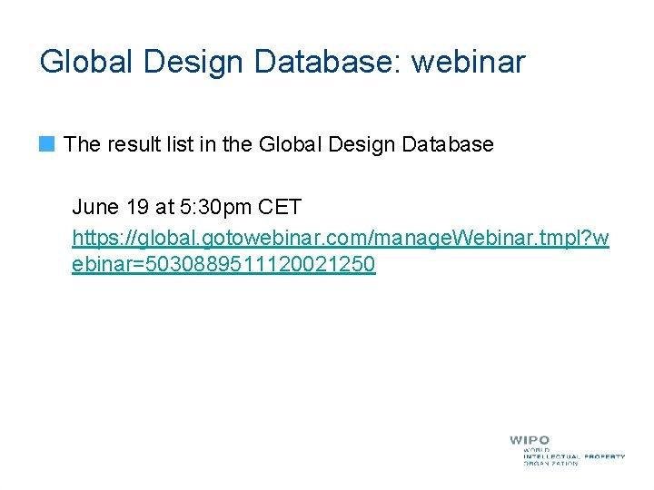 Global Design Database: webinar The result list in the Global Design Database June 19