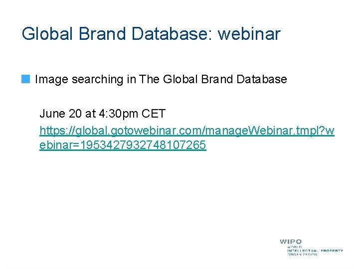 Global Brand Database: webinar Image searching in The Global Brand Database June 20 at
