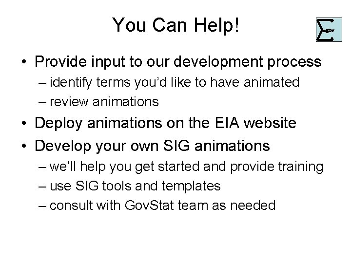You Can Help! . • Provide input to our development process – identify terms