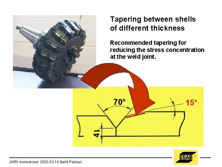 Tapering between shells of different thickness Recommended tapering for reducing the stress concentration at