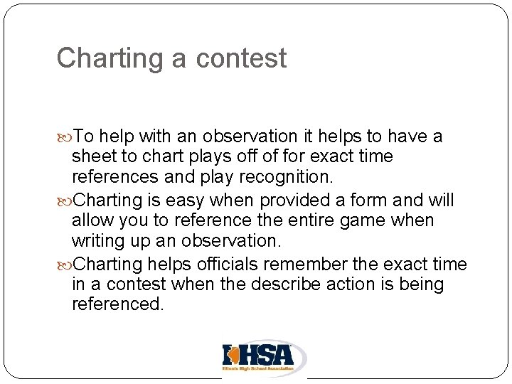 Charting a contest To help with an observation it helps to have a sheet