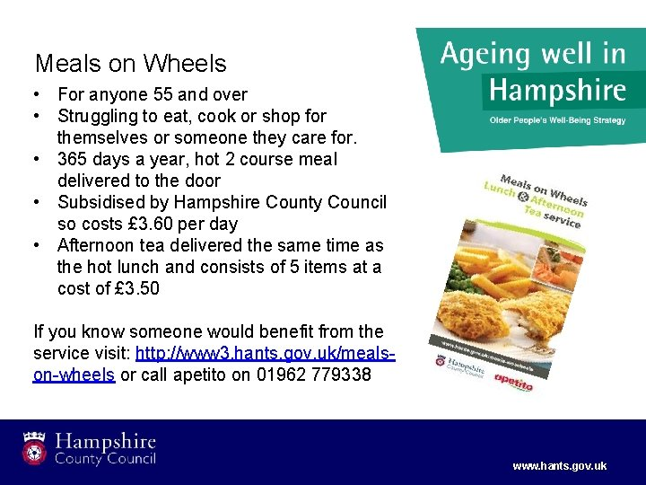 Meals on Wheels • For anyone 55 and over • Struggling to eat, cook