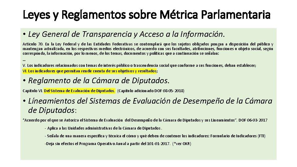 Leyes y Reglamentos sobre Métrica Parlamentaria • Ley General de Transparencia y Acceso a