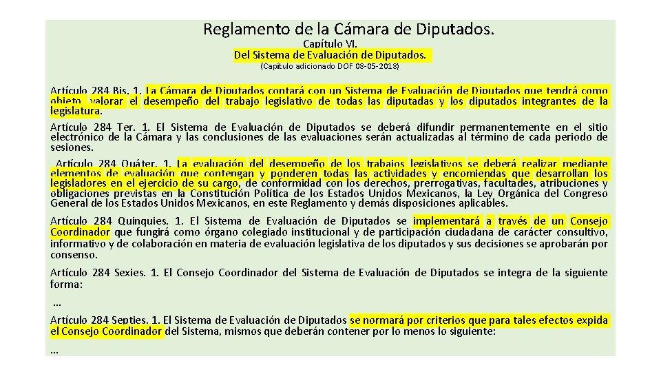 Reglamento de la Cámara de Diputados. Capítulo VI. Del Sistema de Evaluación de Diputados.