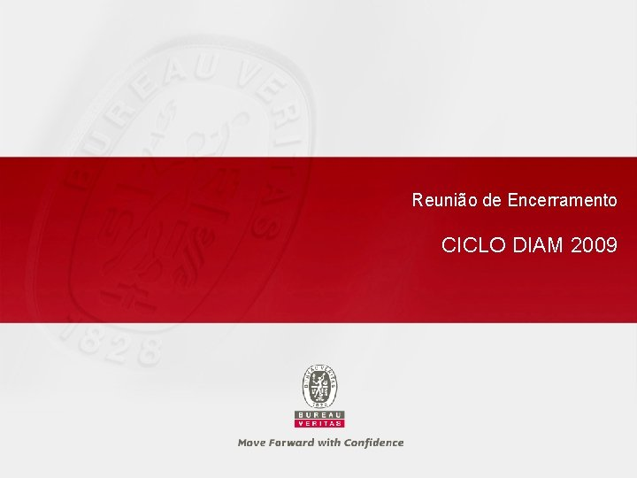 Reunião de Encerramento CICLO DIAM 2009
