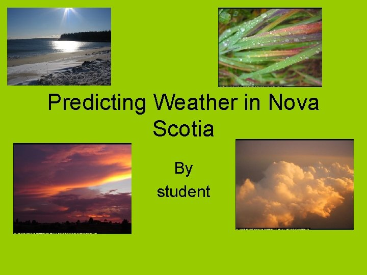 Predicting Weather in Nova Scotia By student