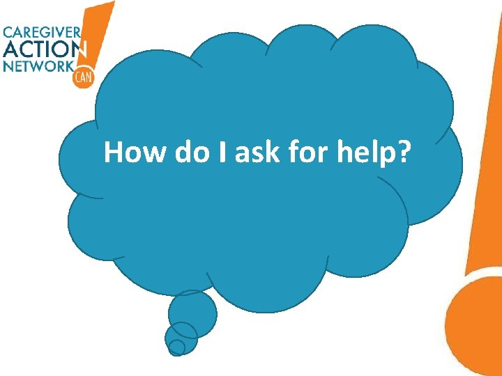 Ten Tips How do I ask for help?