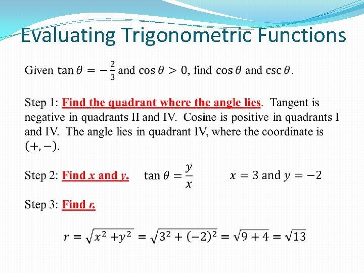 Evaluating Trigonometric Functions