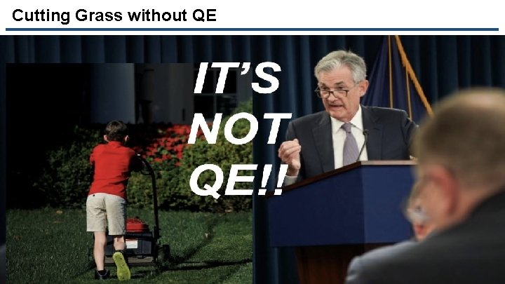 Cutting Grass without QE