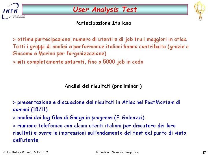 User Analysis Test Partecipazione Italiana ottima partecipazione, numero di utenti e di job tra