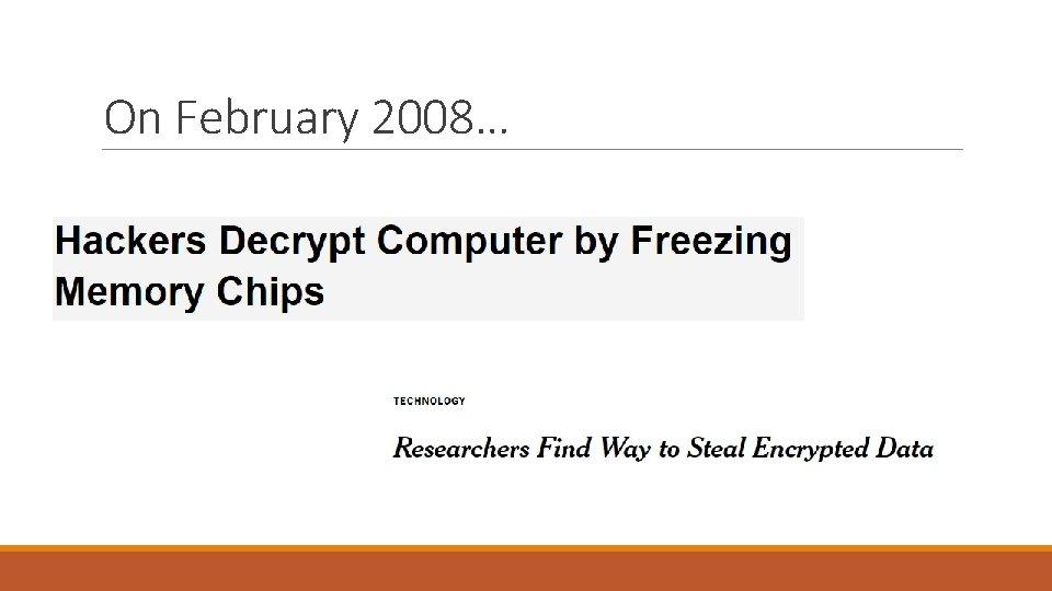On February 2008…