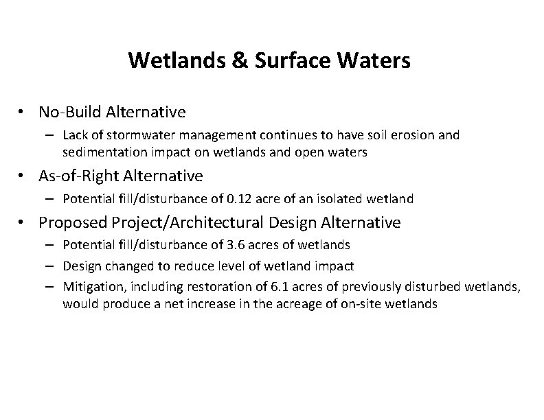 Wetlands & Surface Waters • No-Build Alternative – Lack of stormwater management continues to