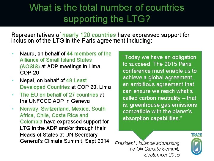 What is the total number of countries supporting the LTG? Representatives of nearly 120