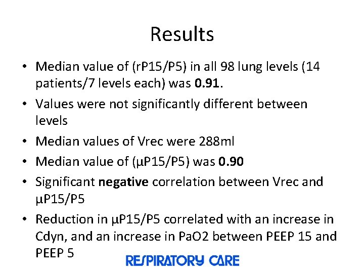 Results • Median value of (r. P 15/P 5) in all 98 lung levels