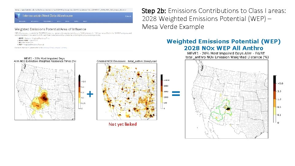 Step 2 b: Emissions Contributions to Class I areas: 2028 Weighted Emissions Potential (WEP)