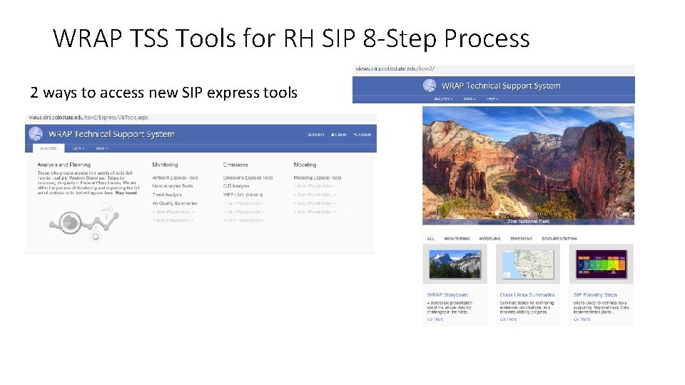 WRAP TSS Tools for RH SIP 8 -Step Process 2 ways to access new