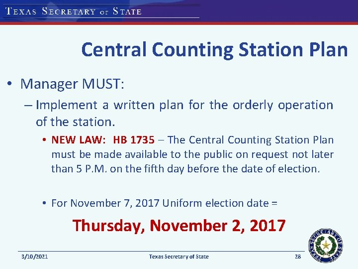 Central Counting Station Plan • Manager MUST: – Implement a written plan for the