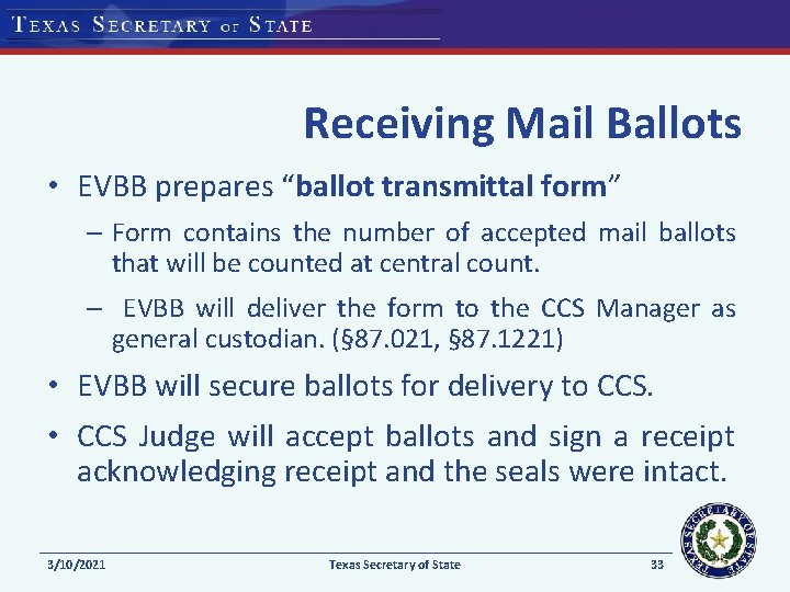 """Receiving Mail Ballots • EVBB prepares """"ballot transmittal form"""" – Form contains the number"""