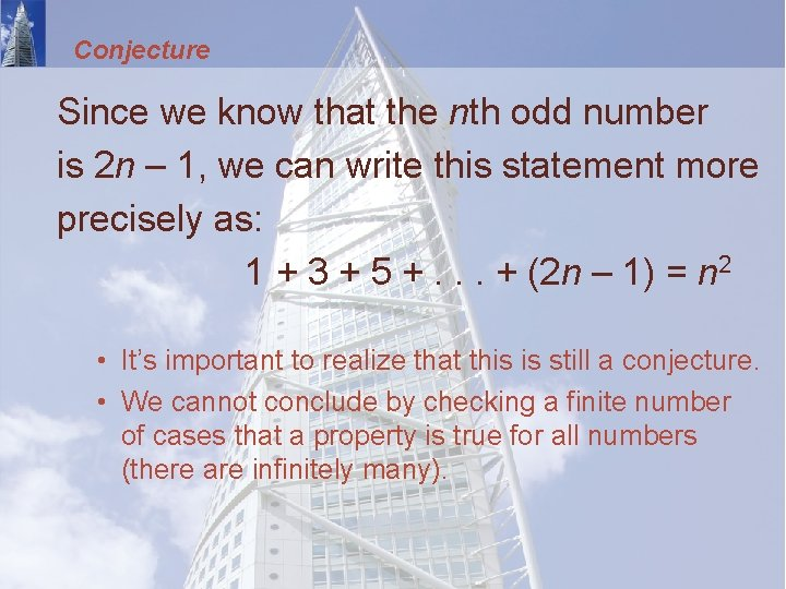 Conjecture Since we know that the nth odd number is 2 n – 1,