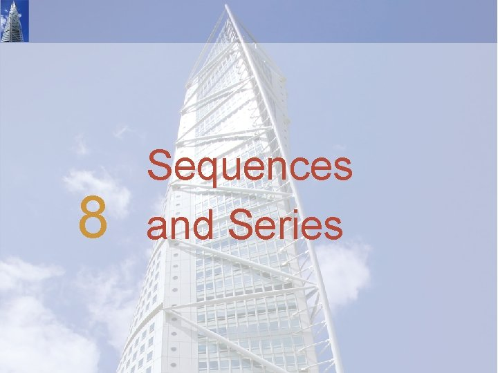 8 Sequences and Series