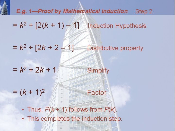 E. g. 1—Proof by Mathematical Induction Step 2 = k 2 + [2(k +