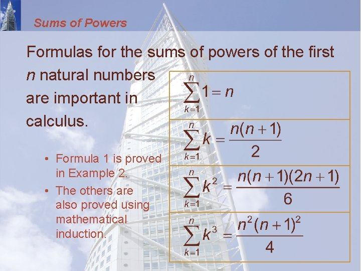 Sums of Powers Formulas for the sums of powers of the first n natural