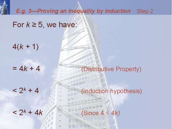E. g. 3—Proving an Inequality by Induction Step 2 For k ≥ 5, we